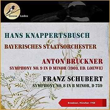 Franz Schubert: Symphony No. 8 In B Minor, D 759 - Anton Bruckner: Symphony No. 9 In D Minor (1903, Ed. Loewe) (Broadcast, München 1958)
