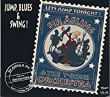 Let's Jump Tonight! by SIR ASLING & THE T-BONE ORCHES