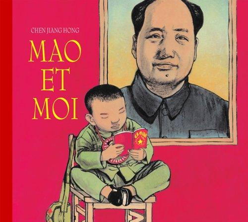 Mao et moi : Le petit garde rouge