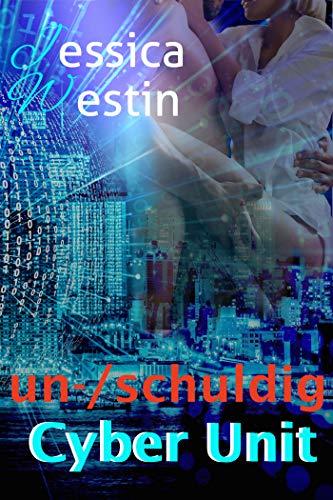 Cyber Unit: un-/schuldig