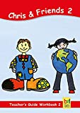 Learning English with Chris & Friends Teacher's Guide for Workbook 2: Lesson suggestions for Workbook 2 (English Edition)