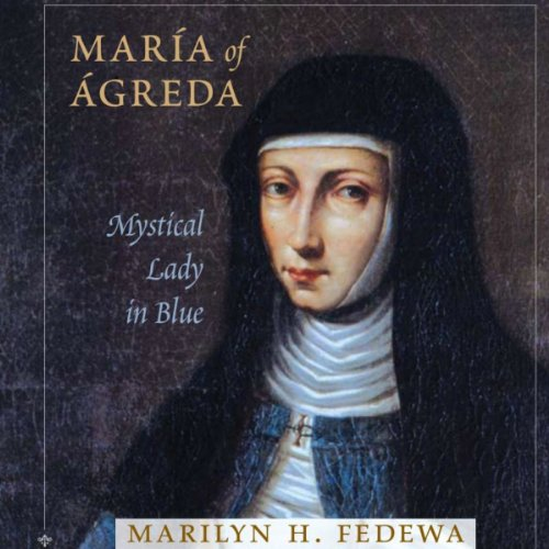 Maria of Agreda audiobook cover art