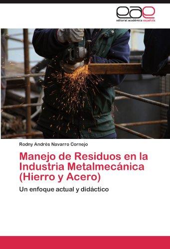 Manejo de Residuos en la Industria Metalmecánica (Hierro y Acero)