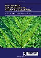 Sustainable Development in Africa-EU relations (ThirdWorlds)