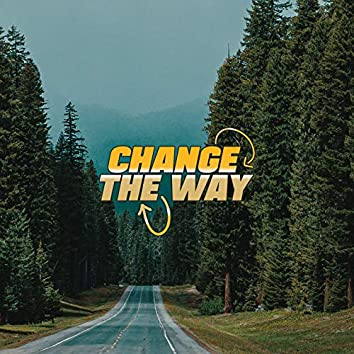 Change the Way (feat. Filos, Ulisse Giavazzi, Livio Polini)