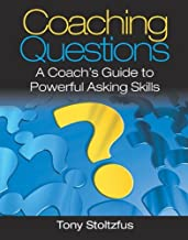 Download Coaching Questions: A Coach's Guide to Powerful Asking Skills PDF