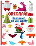 Origamis How much do you want?: color book   origami paper for kids under 8   Ideal for a gift