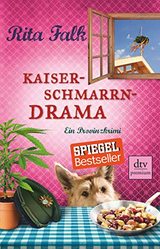 Kaiserschmarrndrama: Der neunte Fall für den Eberhofer, Ein Provinzkrimi (Franz Eberhofer, Band 9)