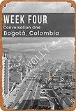 Sonamdws Placa de metal para decoración de pared, diseño de Bogotá, Colombia, con texto en inglés 'Week Four Conversation One Bogotá y Colombia'