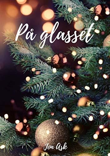 På glasset (Norwegian Edition)