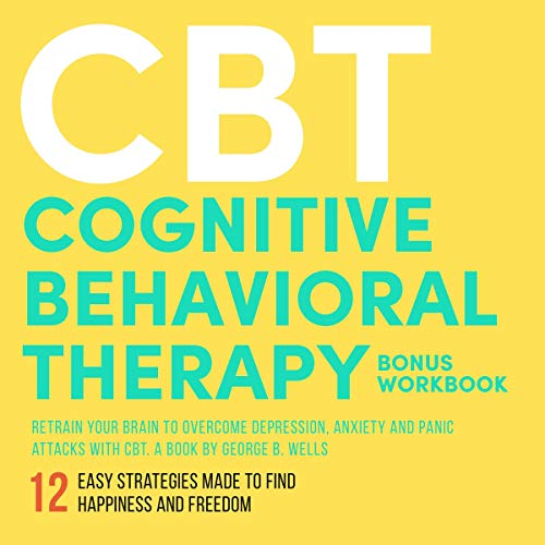 CBT: Cognitive Behavioral Therapy audiobook cover art