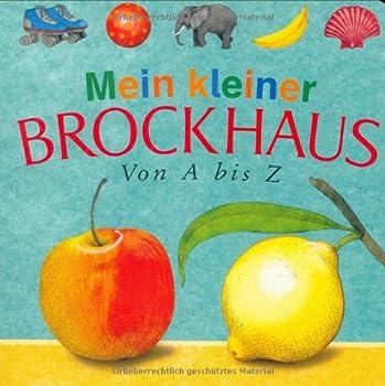 Board book Mein kleiner Brockhaus. Von A bis Z [German] Book