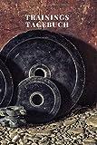 Trainingstagebuch: Trainingstagebuch Krafttraining, Fitnesstagebuch, Notizbuch A5