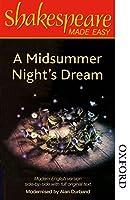 Shakespeare Made Easy - a Midsummer Night's Dream: Original Text & Modern Verse (Shakespeare Made Easy Series)