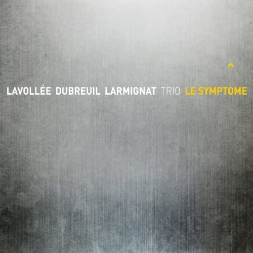 Benoît Lavollé, Baptiste Dubreuil & Morgan Larmignat Trio