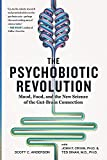 Image of The Psychobiotic Revolution: Mood, Food, and the New Science of the Gut-Brain Connection