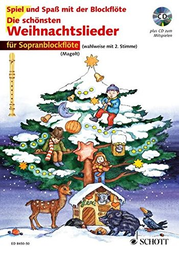 Die schönsten Weihnachtslieder: sehr leicht bearbeitet. 1-2 Sopran-Blockflöten. Ausgabe mit CD. (Spiel und Spaß mit der Blockflöte)
