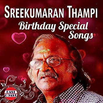 Sreekumaran Thampi Birthday Special Songs