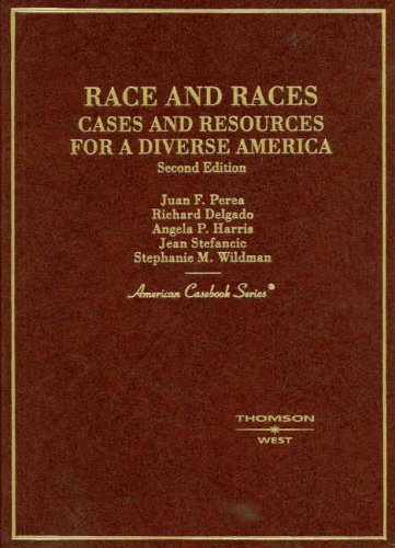 Race and Races, Cases and Resources for a Diverse America...