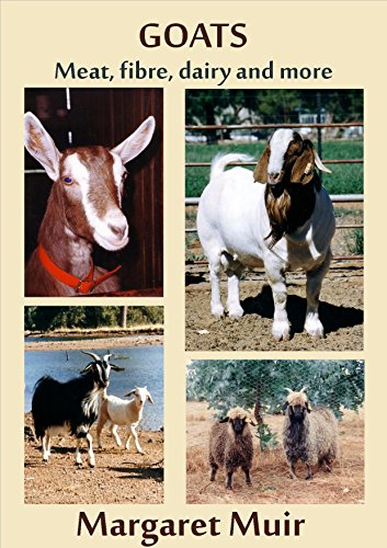 GOATS: Meat, fibre, dairy and more by [Margaret Muir]