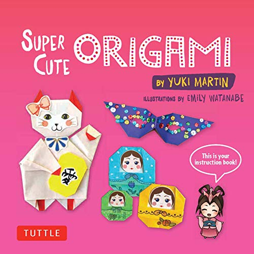 Super Cute Origami Ebook: Kawaii Paper Projects You Can Decorate in Thousands of Ways! (English Edition)