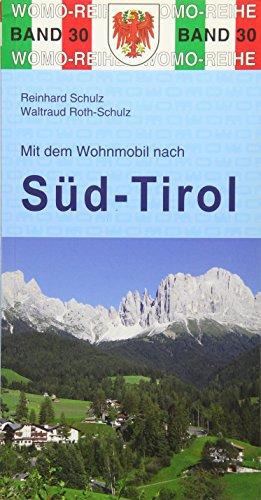 Preisvergleich Produktbild Mit dem Wohnmobil nach Südtirol (Womo-Reihe)