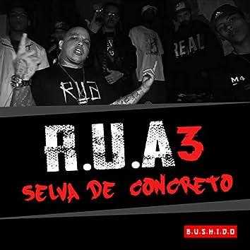 R.U.A 3 (Selva de Concreto)