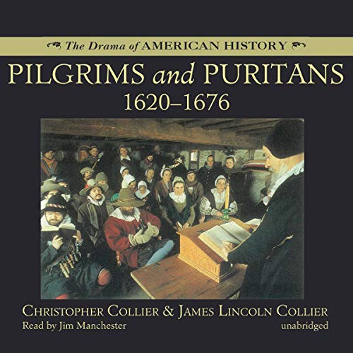 Pilgrims and Puritans: 1620-1676  By  cover art