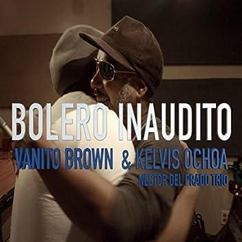 Bolero Inaudito (feat. Nestor del Prado Trio)