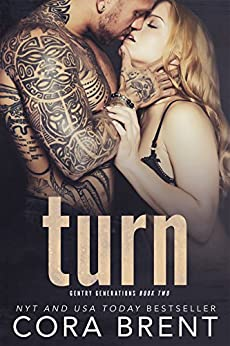 Turn (Gentry Generations Book 2) by [Cora Brent]