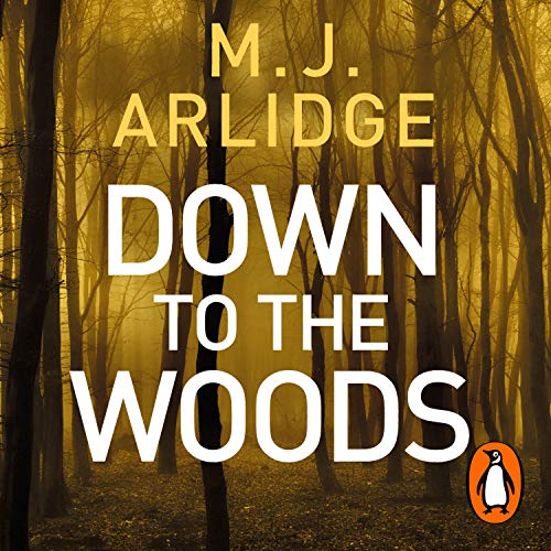 Down to the Woods: DI Helen Grace, Book 8