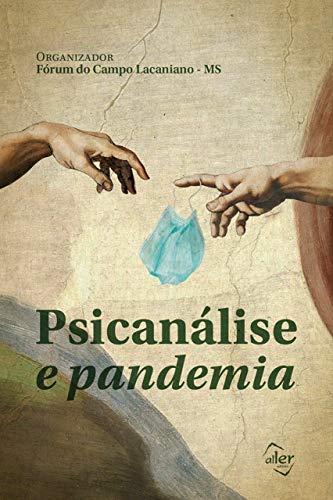 Psicanálise e pandemia