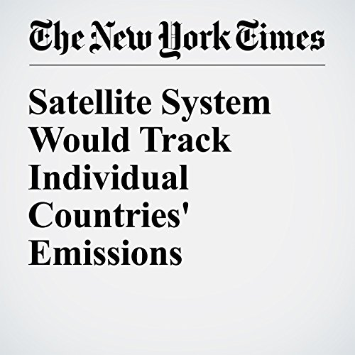 Satellite System Would Track Individual Countries' Emissions cover art