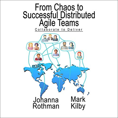 From Chaos to Successful Distributed Agile Teams audiobook cover art