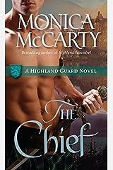The Chief: A Highland Guard Novel (The Highland Guard Book 1) Kindle Edition