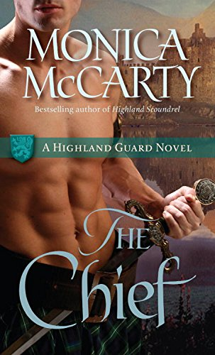The Chief: A Highland Guard Novel (The Highland Guard Book 1) (English Edition)