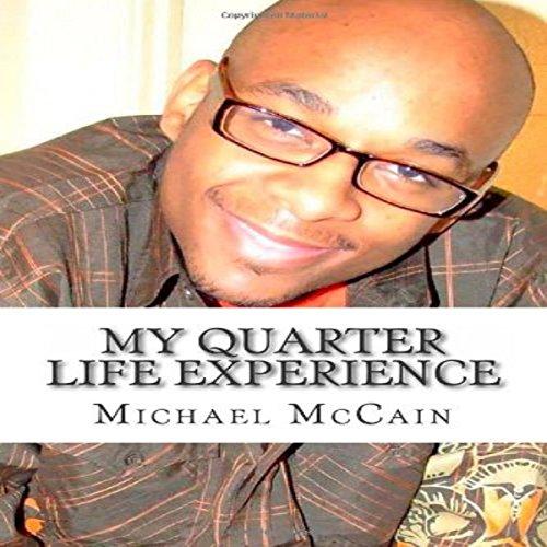 My Quarter Life Experience audiobook cover art