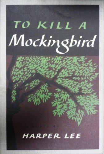 To Kill a Mockingbird -- First Edition Library Facsimile Reprint