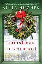 Christmas Books: Christmas in Vermont: A Novel by Anita Hughes. christmas books, christmas novels, christmas literature, christmas fiction, christmas books list, new christmas books, christmas books for adults, christmas books adults, christmas books classics, christmas books chick lit, christmas love books, christmas books romance, christmas books novels, christmas books popular, christmas books to read, christmas books kindle, christmas books on amazon, christmas books gift guide, holiday books, holiday novels, holiday literature, holiday fiction, christmas reading list, christmas authors