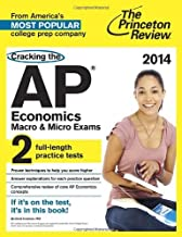 By Princeton Review - Cracking the AP Economics Macro & Micro Exams, 2014 Edition (1st Edition) (8.4.2013)