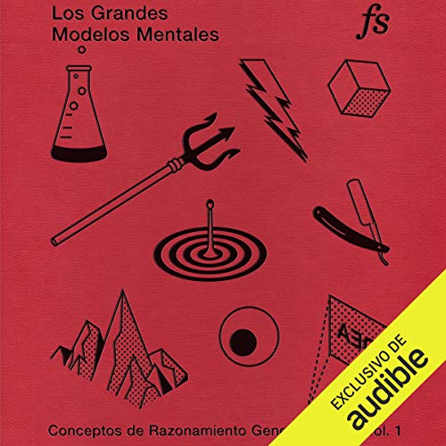 Los Grandes Modelos Mentales [The Great Mental Models]  By  cover art