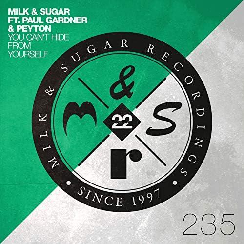 Milk & Sugar feat. Paul Gardner & Peyton