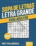 Sopa de Letras Adultos: Libro de Sopa de Letras para Adultos y Mayores - Letra Grande - Vol 2