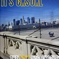 New Los Angeles by It's Casual (2008-01-15)