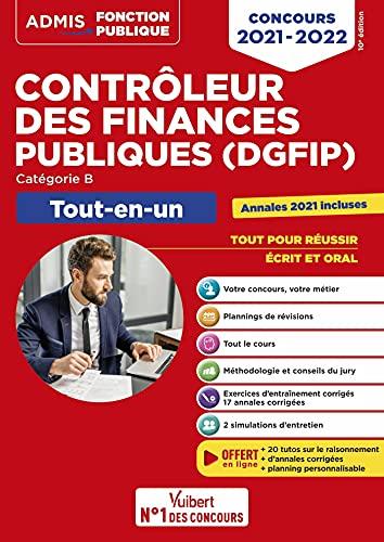 Concours Contrôleur des Finances publiques (DGFIP) - Catégorie B - Tout-en-un: Concours 2021-2022 (2021)