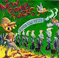 Information Highway Revisited by New Bomb Turks (2000-10-10)