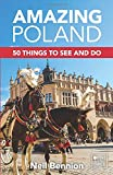 Amazing Poland: 50 Things to See and Do