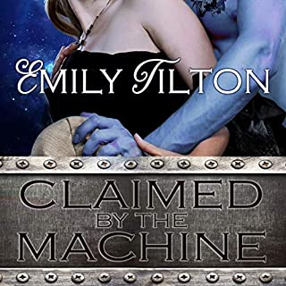 Claimed by the Machine                   By:                                                                                                                                 Emily Tilton                               Narrated by:                                                                                                                                 Louise Cooksey                      Length: 4 hrs and 10 mins     2 ratings     Overall 3.5