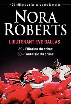 Paperback Filiation du crime - Fantaisie du crime (29-30) (Lieutenant Eve Dallas) (French Edition) Book