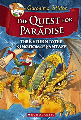 Geronimo Stilton - The Quest for Paradise: The Return to the Kingdom of Fantasy: 2